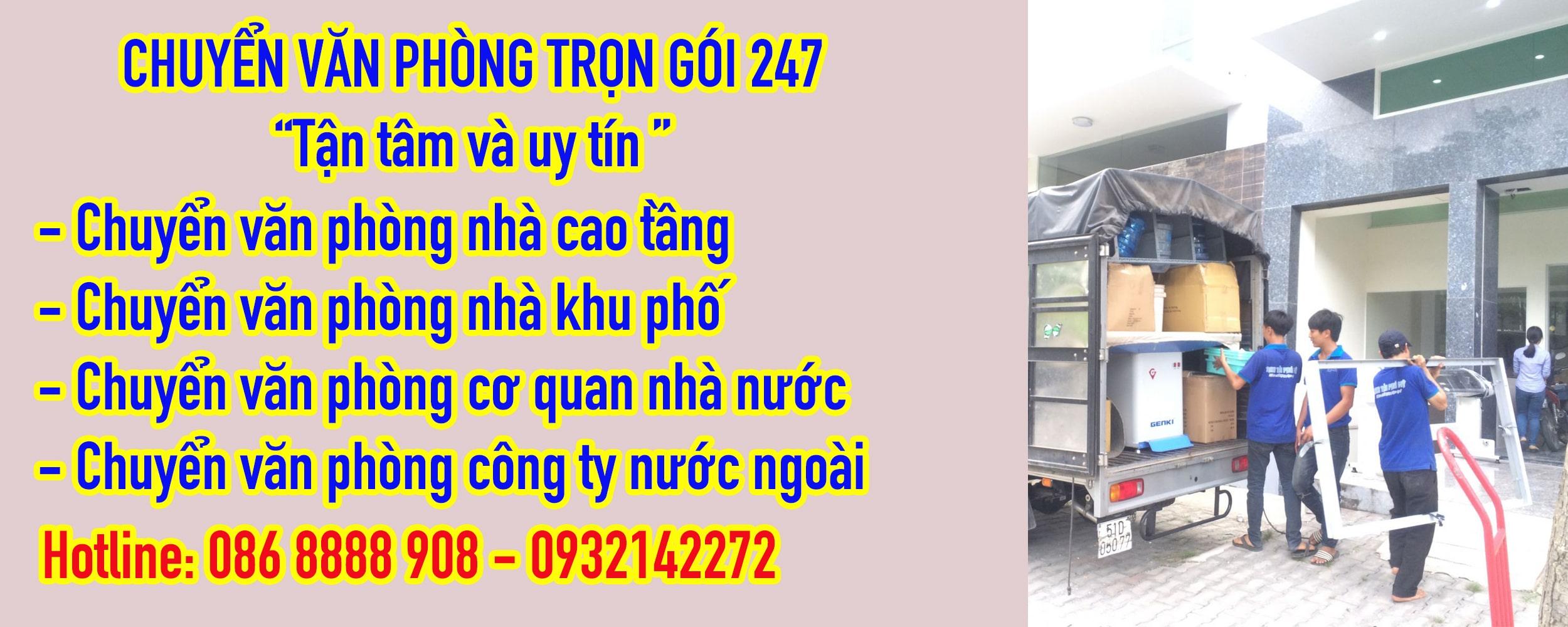 chuyển văn phòng trọn gói giá rẻ tại TPHCM uy tín và chuyên nghiệp - công ty vận tải và chuyển nhà 247