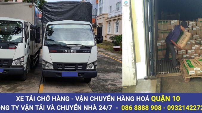 Dịch vụ cho thuê xe tải chở hàng quận 10, vận chuyển hàng hoá